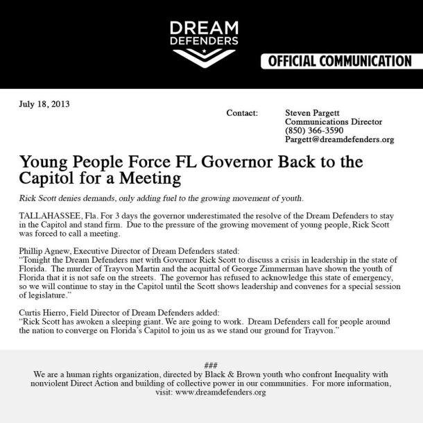 The Dream Defenders @Dreamdefenders Here is the official statement regarding tonight's events. #trayvonmartinact