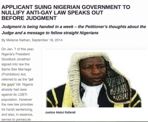 https://oblogdeeoblogda.me/2014/09/18/applicant-suing-nigerian-government-to-nullify-anti-gay-law-speaks-out-before-judgment/