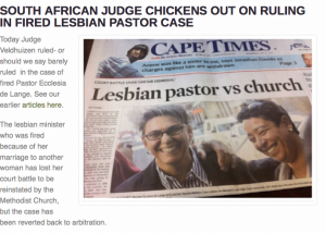 http://oblogdeeoblogda.me/2013/06/26/south-african-judge-chickens-out-on-ruling-in-fired-lesbian-pastor-case/